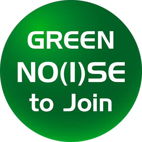 Green No(i)se to Join